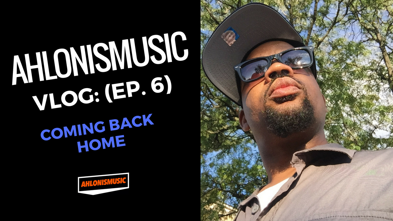 Vlog:(Ep. 6) – Coming Back Home