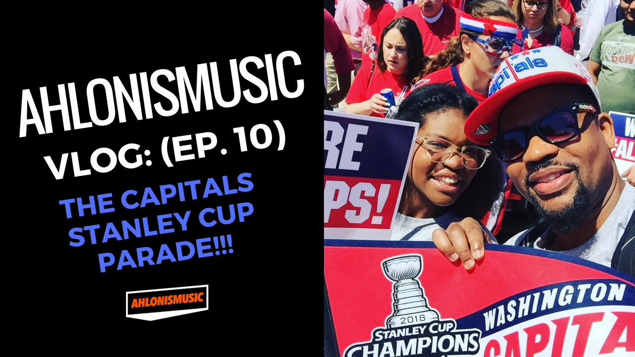 Vlog (Ep:10) The Capitals Stanley Cup Parade